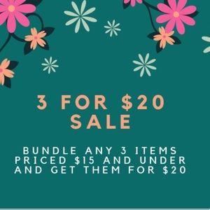 Bundle 3 items (that are $15 or less)  for $20!!!